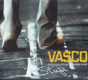 Vasco Buoni o Cattivi LIVE Anthology04-05